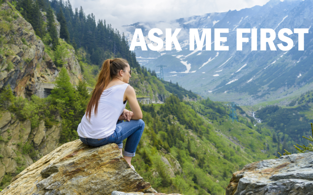 Ask Me First